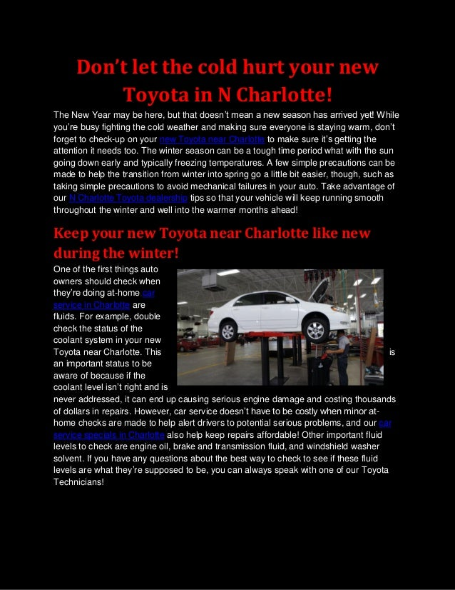 Don't let the cold hurt your new         Toyota in N Charlotte!The New Year may be here, but that doesn't mean a new seaso...