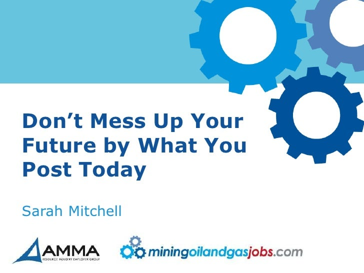 Don't Mess Up YourFuture by What YouPost TodaySarah Mitchell