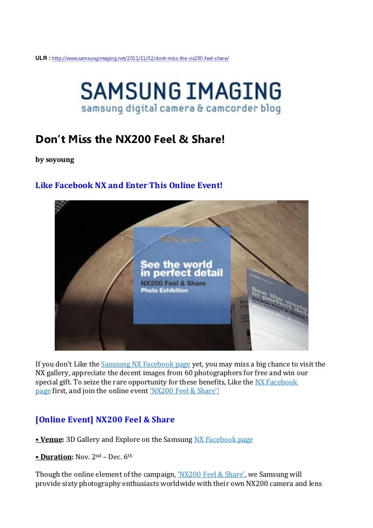 ULR : http://www.samsungimaging.net/2011/11/02/dont-miss-the-nx200-feel-share/Don't Miss the NX200 Feel & Share!by soyoung...