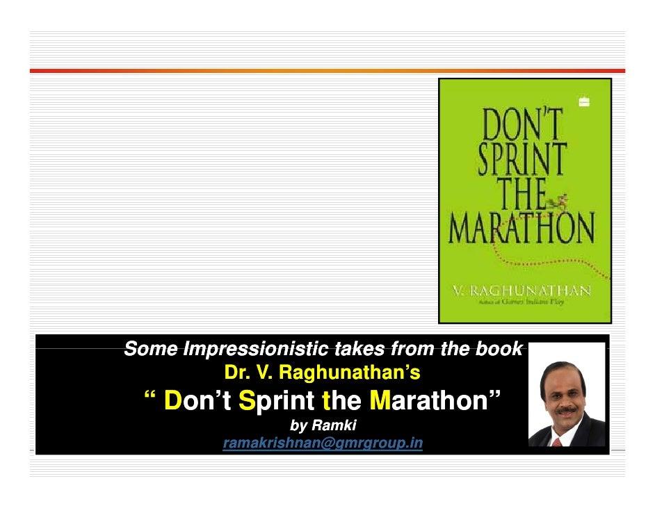 Dont Sprint The Marathon Summarised