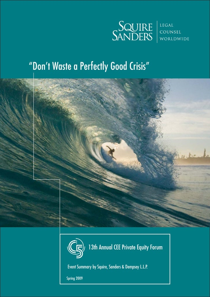 """""""Don't Waste a Perfectly Good Crisis""""                              13th Annual CEE Private Equity Forum             Event ..."""