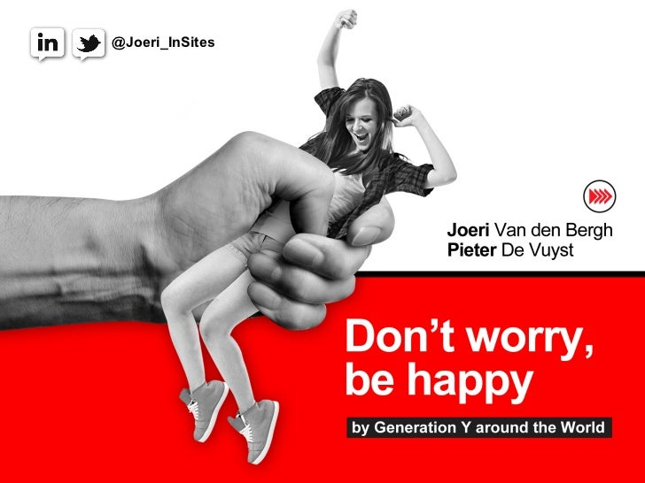 Don't worry be happy (results from an international youth study by InSites Consulting)