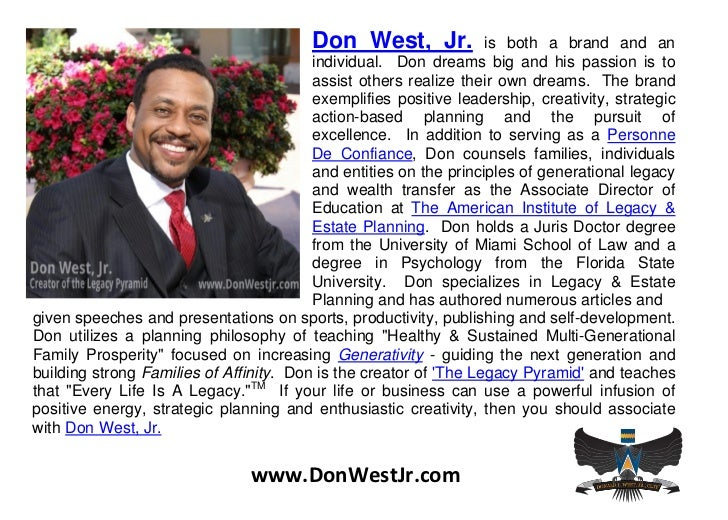 Don West, Jr.             is both a brand and an                                         individual. Don dreams big and hi...