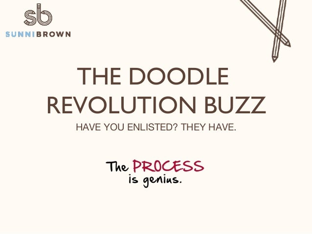 THE DOODLE REVOLUTION BUZZ! HAVE YOU ENLISTED? THEY HAVE.!