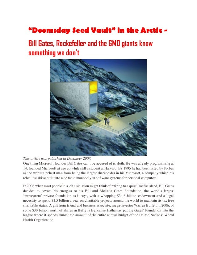 """Doomsday Seed Vault"" in the Arctic - Bill Gates, Rockefeller and the GMO giants know something we don't This article was ..."