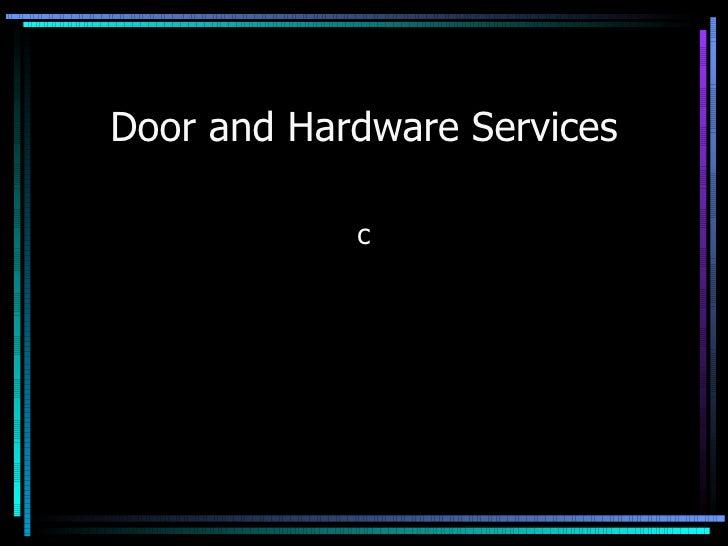Door and Hardware Services c