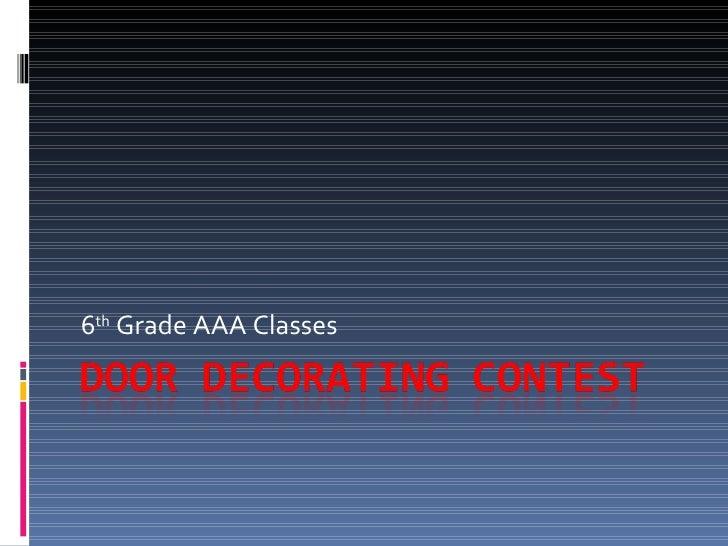 6 th  Grade AAA Classes