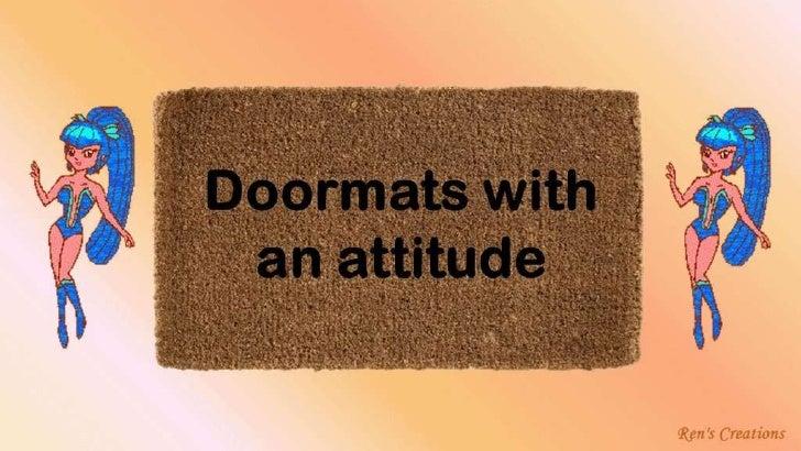 Doormats with an attitude Music De Donde Soy Thalia