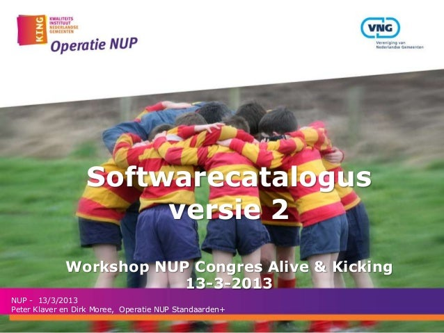 Softwarecatalogus                       versie 2             Workshop NUP Congres Alive & Kicking                         ...