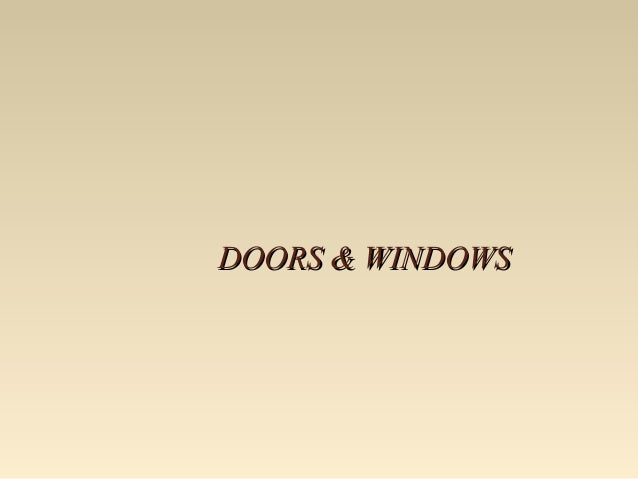 DOORS & WINDOWSDOORS & WINDOWS