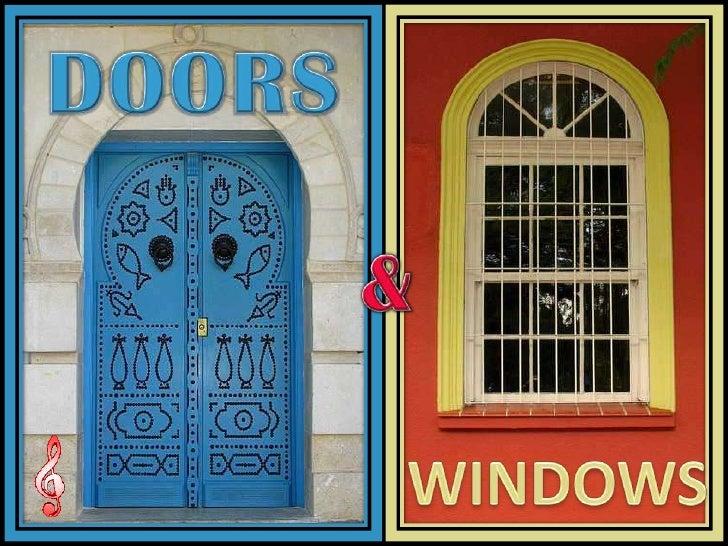 DOORS<br />&<br />WINDOWS<br />