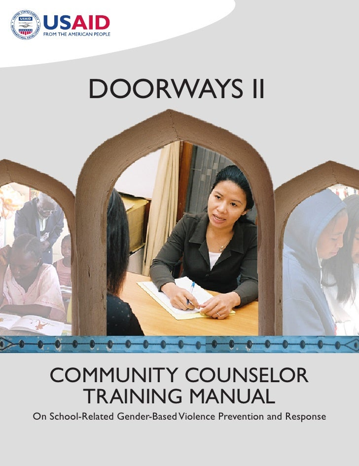 Doorways II        CoMMUNITy CoUNsELor      TraINING MaNUaL on school-related Gender-Based Violence Prevention and response