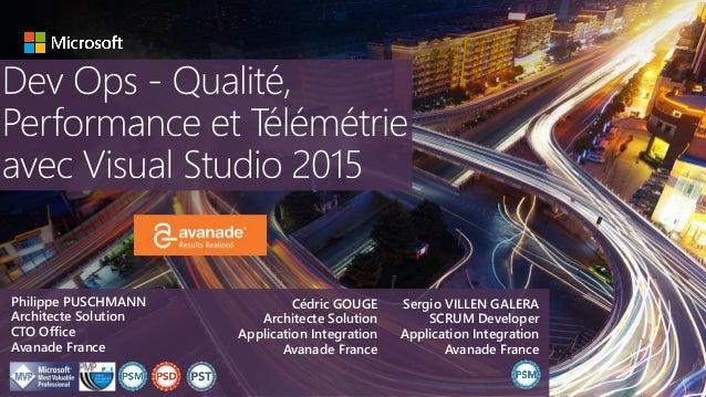 tech.days 2015#mstechdaysSESSION Philippe PUSCHMANN Architecte Solution CTO Office Avanade France Cédric GOUGE Architecte ...
