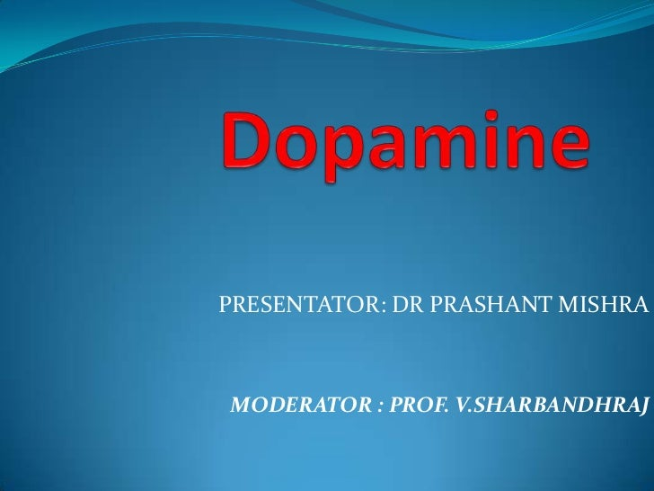 PRESENTATOR: DR PRASHANT MISHRAMODERATOR : PROF. V.SHARBANDHRAJ