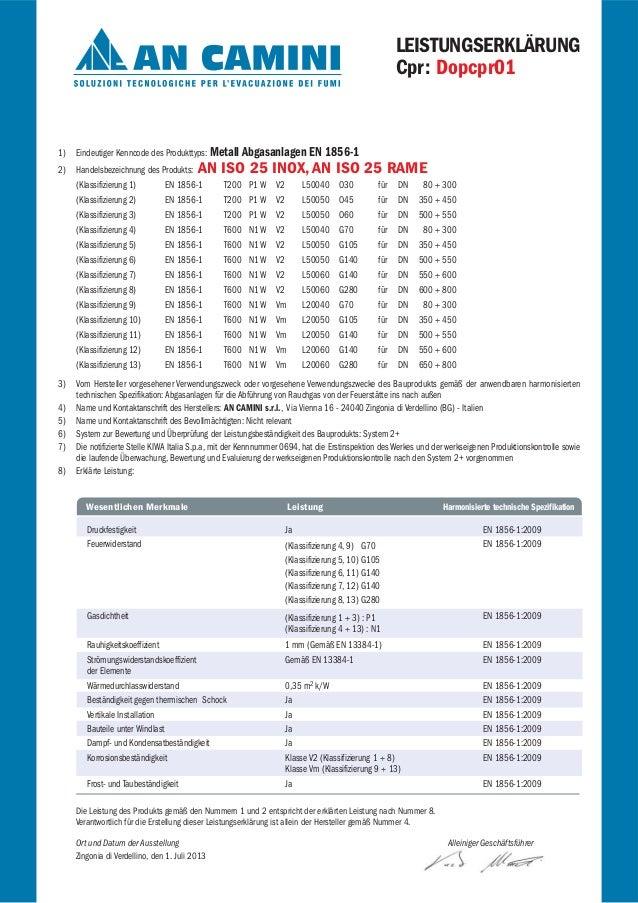 LEISTUNGSERKLÄRUNG Cpr: Dopcpr01 1) Eindeutiger Kenncode des Produkttyps: Metall Abgasanlagen EN 1856-1 2) Handelsbezeichn...