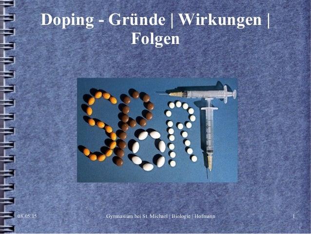 08.05.15 Gymnasium bei St. Michael | Biologie | Hofmann 1 Doping - Gründe | Wirkungen | Folgen