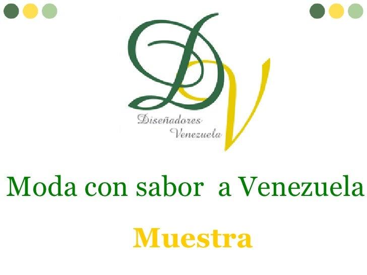 Moda con sabor  a Venezuela Muestra