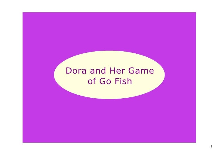 Dora and Her Game of Go Fish Part 1