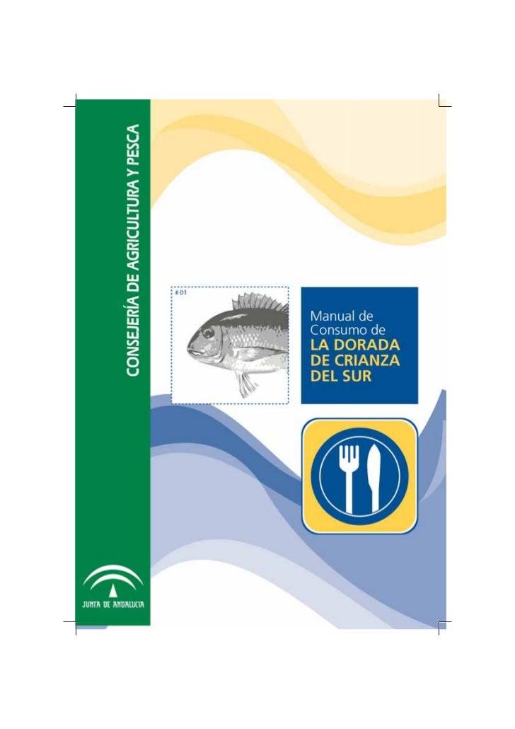 Edita:                  JUNTA DE ANDALUCÍA                        Consejería de Agricultura y PescaDirección:             ...
