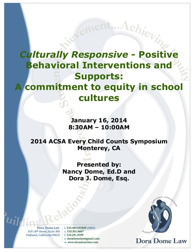 Culturally Responsive - Positive Behavioral Interventions and Supports: A commitment to equity in school cultures January ...
