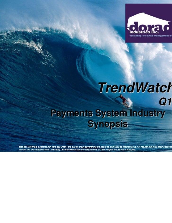 Dorado Trend Watch Q1 2011