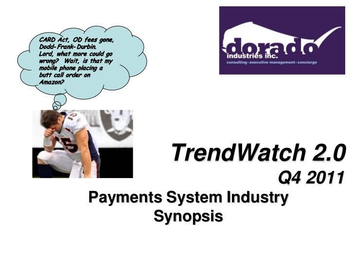 Dorado Trend Watch Q4 2011