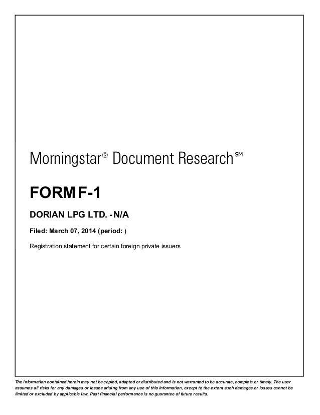 Morningstar ® Document Research ℠ FORM F-1 DORIAN LPG LTD. - N/A Filed: March 07, 2014 (period: ) Registration statement f...