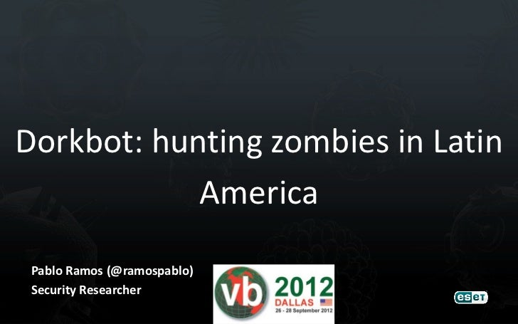 Dorkbot: hunting zombies in Latin America