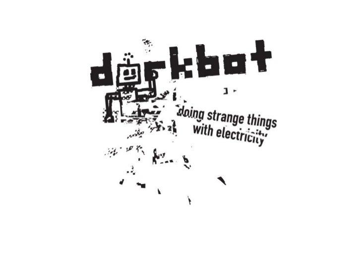 Dorkbotlondon talk at Opentech