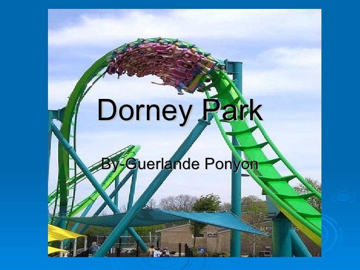 Dorney Park By-Guerlande Ponyon