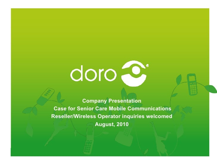 Company Presentation  Case for Senior Care Mobile Communications Reseller/Wireless Operator inquiries welcomed            ...