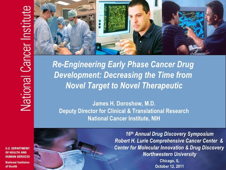 Re-Engineering Early Phase Cancer DrugDevelopment: Decreasing the Time from   Novel Target to Novel Therapeutic           ...
