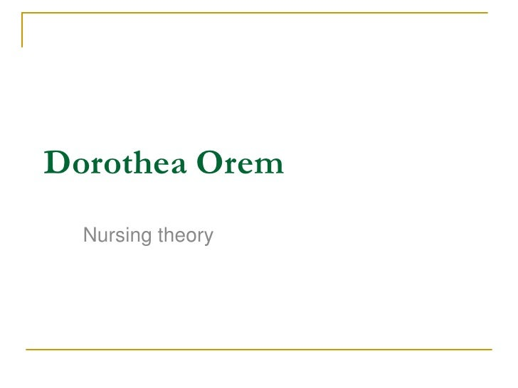 apllication of orems selfcare theory selfcare The general theory is referred to as the self-care deficit theory of nursing and was first published in 1971  nursing theory: utilization and application (4th ed).