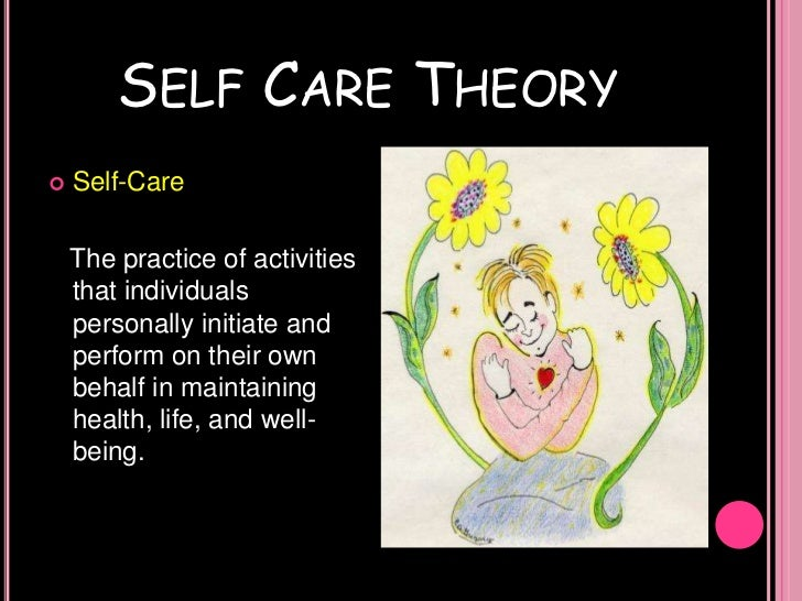orem self care View dorothea orem's theory of self care deficit from sciences 100 at university of the cordilleras (formerly baguio colleges foundation) dorothea orems self-care deficit theory the act of assisting.