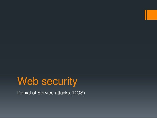 Web security Denial of Service attacks (DOS)