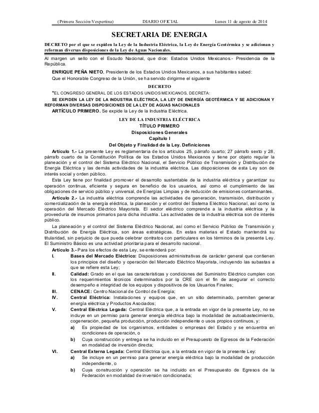 (Primera Sección-Vespertina) DIARIO OFICIAL Lunes 11 de agosto de 2014  SECRETARIA DE ENERGIA  DECRETO por el que se expid...