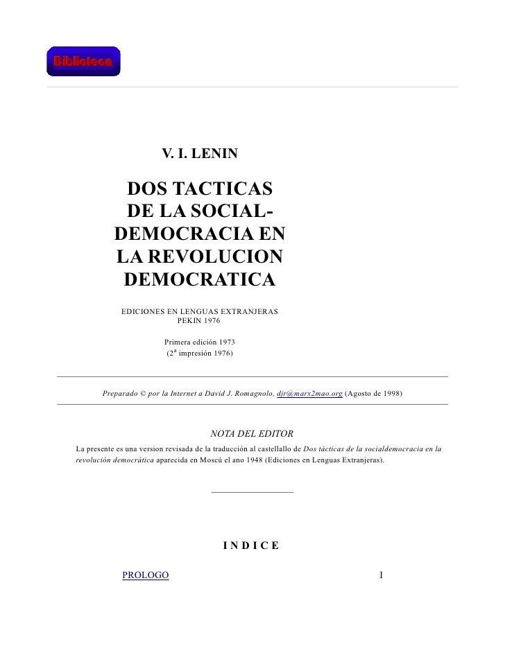 V. I. LENIN            DOS TACTICAS            DE LA SOCIAL-           DEMOCRACIA EN           LA REVOLUCION            DE...