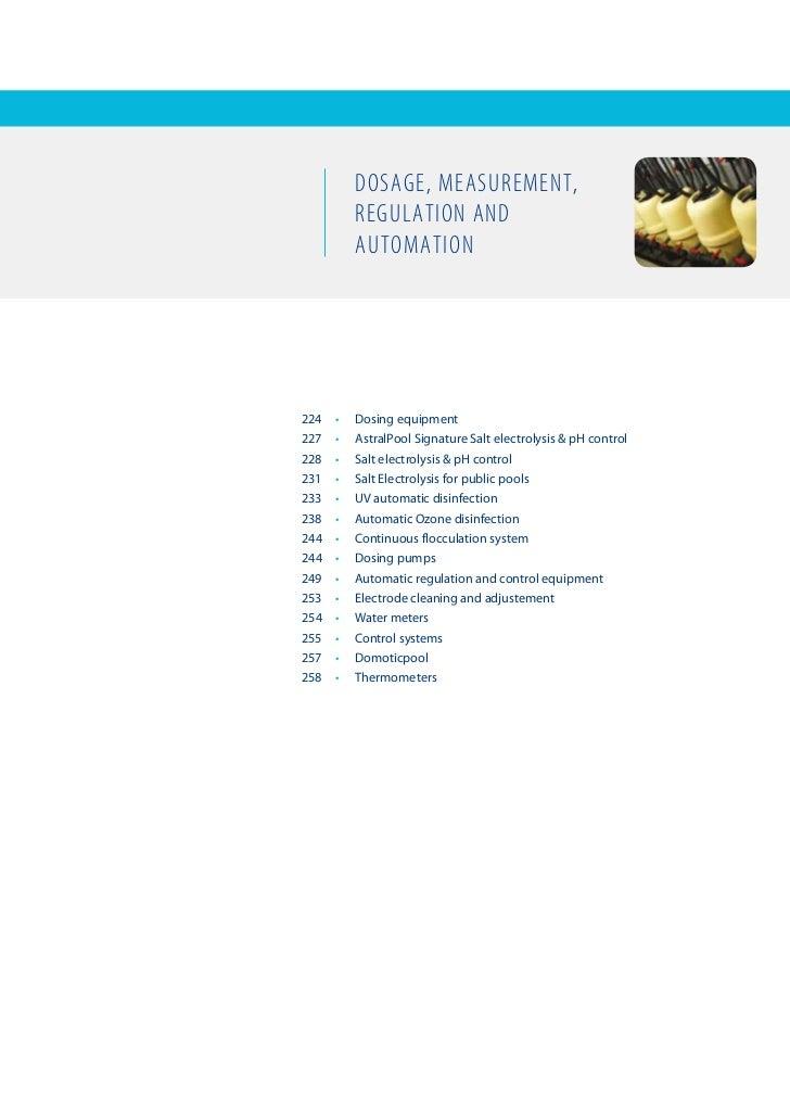 Dosage, measurement,            regulation anD            automation224   •   Dosingequipment227   •   AstralPoolSig...