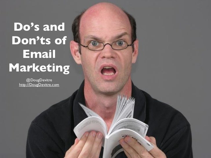 Do's andDon'ts of EmailMarketing     @DougDevitre http://DougDevitre.com