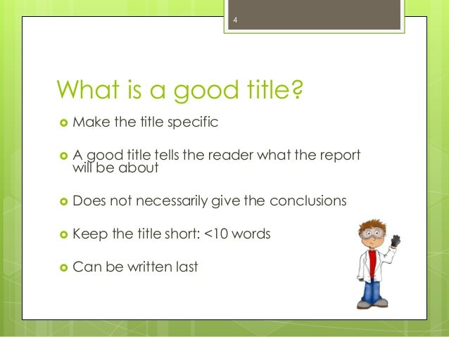 What Constitutes a Good Report