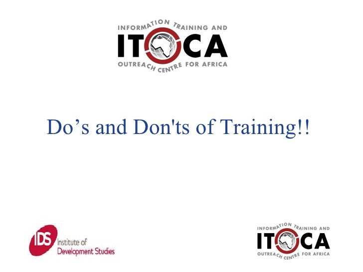 Do's and Don'ts of Training!!