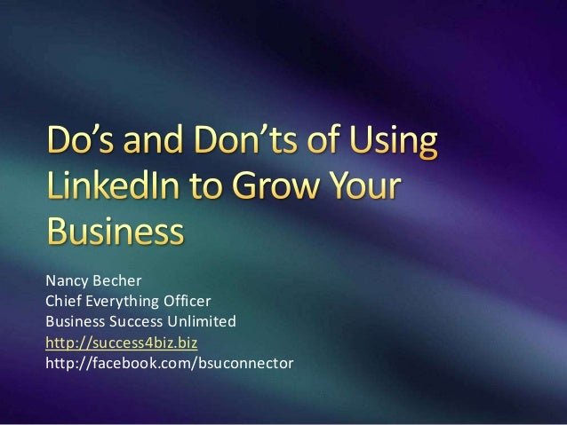 Do's and don'ts of using linked in to grow