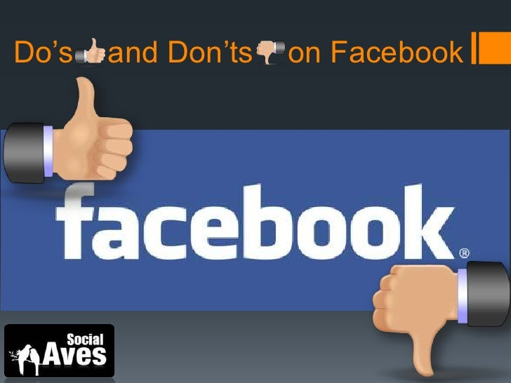 Do's and don'ts on facebook