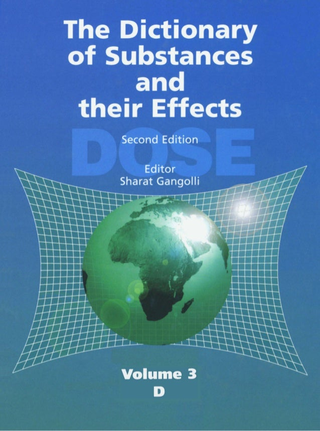 The Dictionary of Substances and Their Effects (DOSE): Volume 03 D