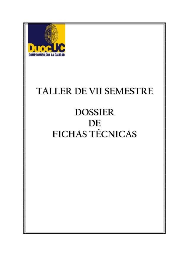 TTAALLLLEERR DDEE VVIIII SSEEMMEESSTTRREE DDOOSSSSIIEERR DDEE FFIICCHHAASS TTÉÉCCNNIICCAASS