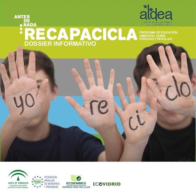 Dossier informativo  Programa de Educación  Ambiental sobre  residuos y reciclaje