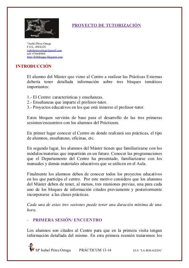 PROYECTO DE TUTORIZACIÓN  ª Isabel Pérez Ortega F.O.L.-INGLÉS isabelperezortega@gmail.com telf: 676645804 http://folbiling...