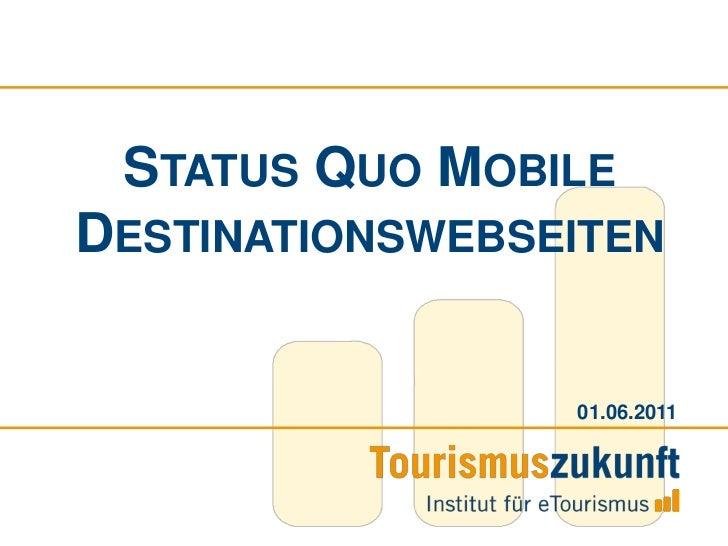 Status Quo Mobile Destinationswebseiten<br />01.06.2011<br />