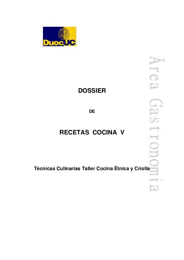 DOSSIER DE RECETAS COCINA V Técnicas Culinarias Taller Cocina Étnica y Criolla