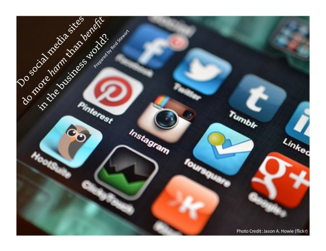 Do social media sites do more harm than benefit in the business world